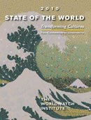 World Watch Institute: State of the World 2010
